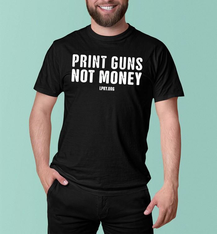 print guns not money shirt shop